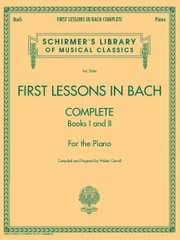 Ноты для классики HALLEONARD 50486403 FIRST LESSONS IN BACH, COMPLETE  фото